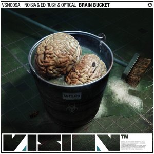 Noisia & Ed Rush & Optical - Brain Bucket