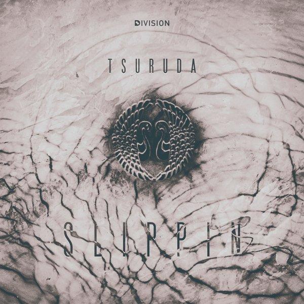 Tsuruda - Slippin